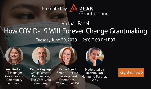 How COVID-19 Will Forever Change Grantmaking SmartSimple Panel