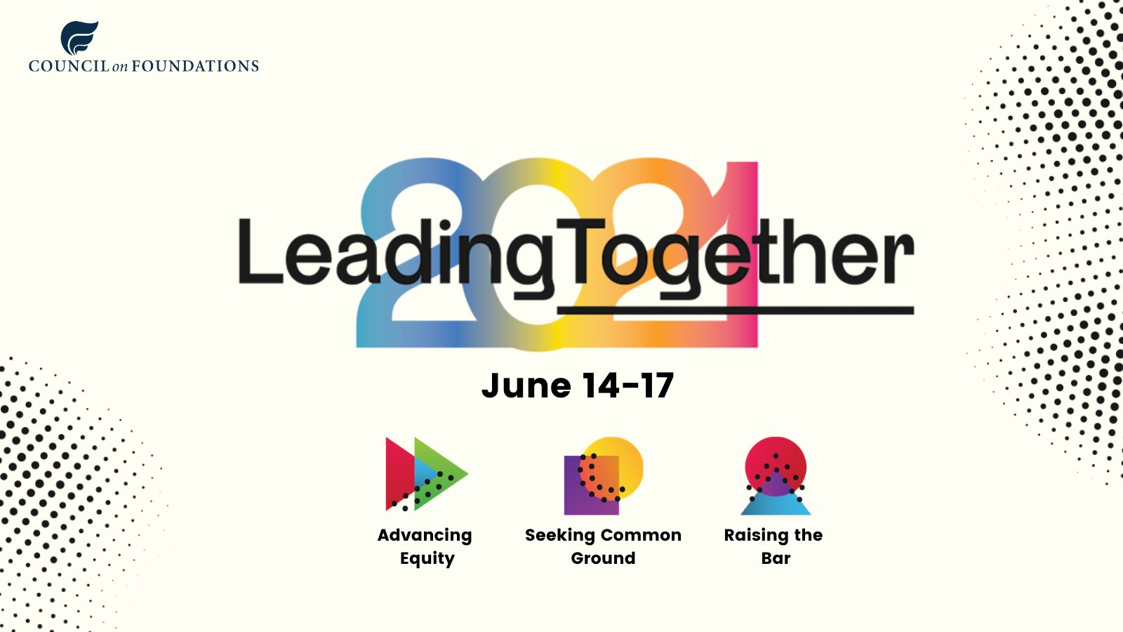 Council on Foundations 2021 Leading Together Virtual Conference