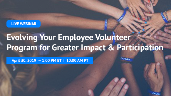 [Webinar] Evolving Your Employee Volunteer Program for Greater Impact & Participation