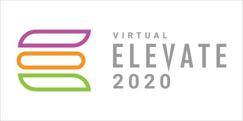 Virtual ELEVATE 2020
